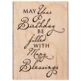 May Your Birthday Be Filled Rubber Stamp